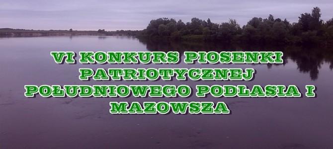 VI Konkurs Piosenki Patriotycznej Południowego Podlasia i Mazowsza