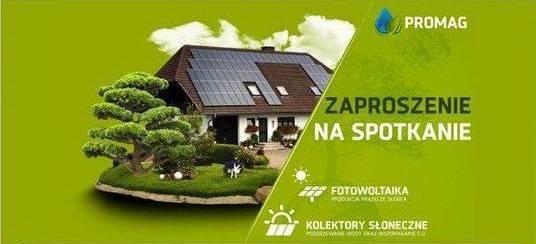 Spotkanie PROMAG-  Fotowoltaika i kolektory słoneczne