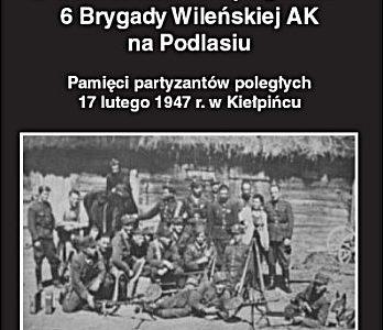 70 rocznica śmierci partyzantów 6 Brygady AK Kpt. Młota w Kiełpińcu